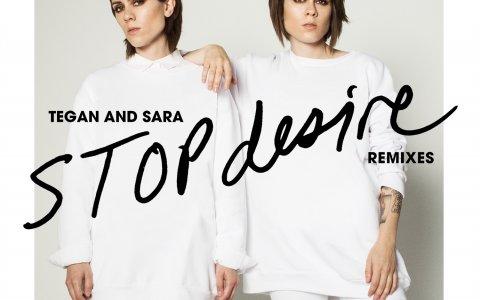 TeganAndSara-StopDesire-Remixes