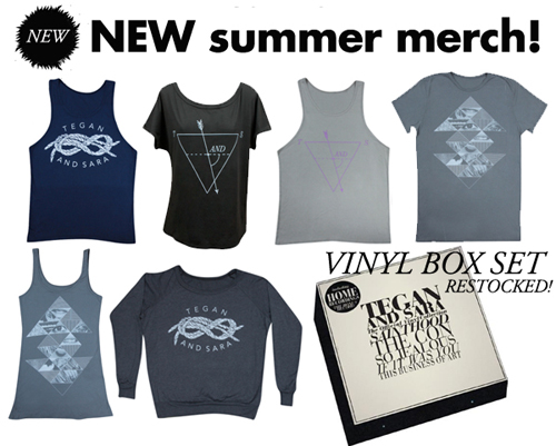 Tegan and Sara Summer 2012 Merch!